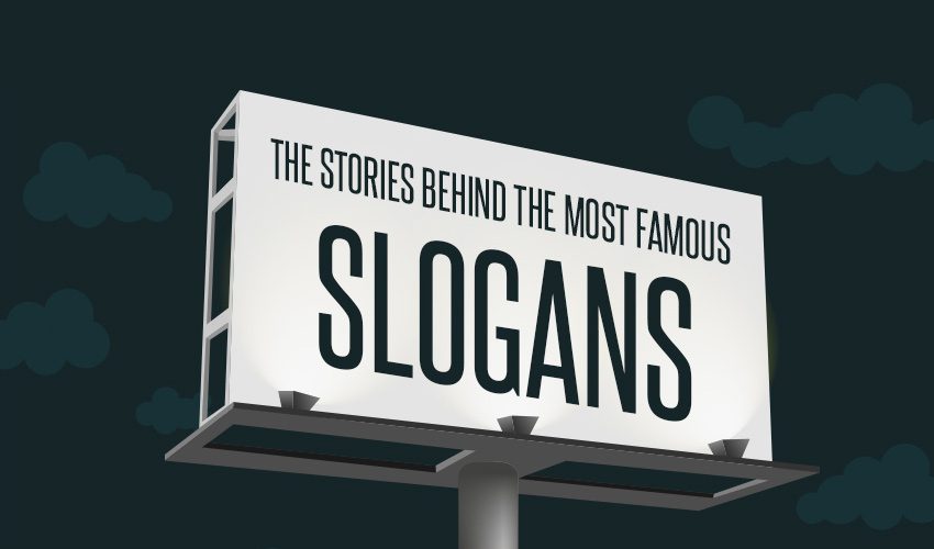 Origin Stories Behind the Most Famous Slogans