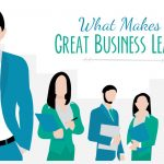 What Makes a Great Business Leader?: An Infographic