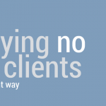 saying-no-to-clients