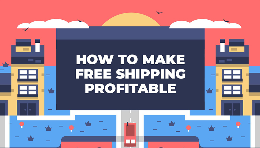 How to Offer Profitable Free Shipping: An Infographic