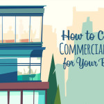 How to Choose a Commercial Property for Your Business: An Infographic